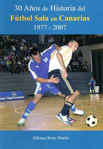 """Portada libro """"30 años del futbol sala en Canarias"""""""